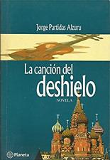 La Cancion del Deshielo, Jorge Partidas Alzuri