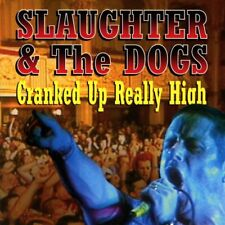 Slaughter & the Dogs - Cranked Up Really High (2017)  CD  NEW/SEALED  SPEEDYPOST