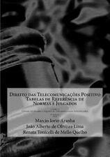 Colecao de Normas e Julgados de Telecomunicacoes Referenciados: Direito das...