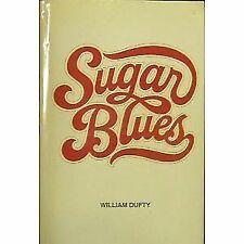 Sugar Blues by William Dufty (1975, Hardcover)