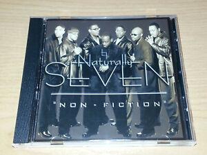NATURALLY 7 SEVEN NON FICTION CD 2003 VGC HIP HOP FUNK SOUL.