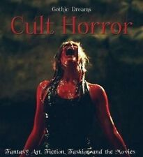 Cult Horror: Fantasy Art, Fiction & The Movies by Russ Thorne (Hardback, 2014)