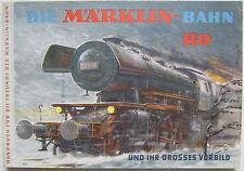 MÄRKLIN Bahn 0310 Handbuch für die Freunde H0 1963 Sammlerstück