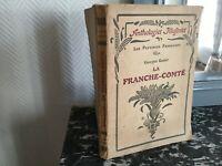 Antologie Per La Franche-Comté Gas Province Francesi Laurens 1924