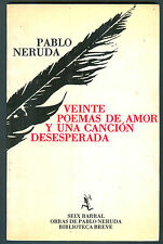 PABLO NERUDA BOOK VEINTE POEMAS DE AMOR Y UNA CANCION DESESPERADA SIX BARRAL