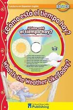 Cmo est el tiempo hoy? /  What Is the Weather Like Today? Spanish-English Reader
