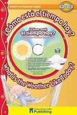 Como esta el tiempo hoy? / What Is the Weather Like Today? Spanish-English Reade