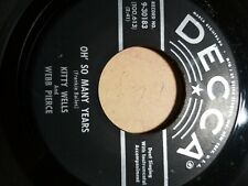 Country 45 Kitty Wells And Webb Pierce - Oh So Many Years / Can You Find It In Y
