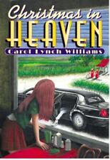 Christmas in Heaven by Williams, Carol