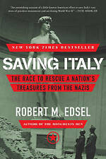 Saving Italy: The Race to Rescue a Nation's Treasures from the Nazis-ExLibrary