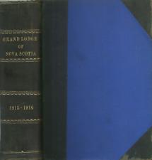 PROCEEDINGS OF THE GRAND LODGE OF NOVA SCOTIA 1915-1916, MASONIC