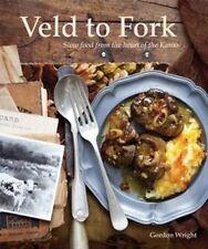 Veld to fork by Gordon Wright (Paperback, 2013)