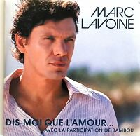 Marc Lavoine ‎CD Single Dis-Moi Que L'Amour - France (EX+/VG+)
