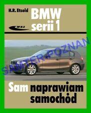 BMW 116d 118d 120d 116i 118i 120i E81 E82 E87 E88 instr Sam naprawiam po polsku