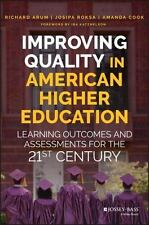 IMPROVING QUALITY IN AMERICAN HIGHER EDUCATION - ARUM, RICHARD/ ROKSA, JOSIPA/ C