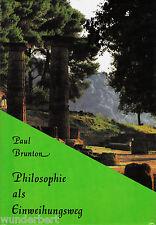 *- PHILOSOPHIE als EINWEIHUNGSWEG - Paul BRUNTON  gebunden (1996)
