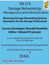 Storage Networking Management And Administration: Storage Networking