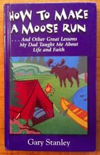 How To Make A Moose Run by Gary Stanley (Hallmark 2001)