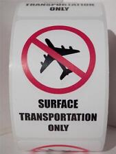 SURFACE TRANSPORTATION ONLY 2x3 Warning Labels Stickers (50 labels)