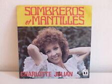 45 tours - CHARLOTTE JULIAN Sombreros et mantilles - La situation est grave