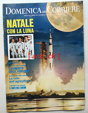 DOMENICA del CORRIERE 52 Natale sulla Luna Apollo 8 Borman Lovel 24/12/1969