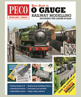 Peco PM-208 Your Guide to O Gauge Railway Modelling Including the Larger Scales