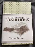 The Seventeen Traditions by Ralph Nader (2007, Hardcover)