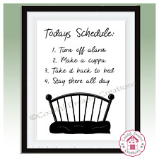 'Todays schedule is go back to bed' funny bedroom quote home decor print art