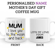 PERSONALISED Name Mothers Day Coffee Mug Love You To The Moon & Back Gift 0003