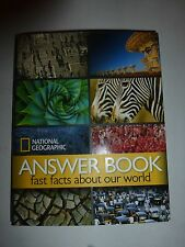 NEW National Geographic Answer Book: Fast Facts about Our World by National 214