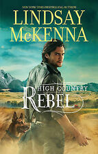 High Country Rebel by Lindsay McKenna (Paperback, 2013)