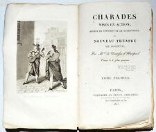 CHARADES MISES EN ACTION ou Nouveau théâtre de Société T. 1, Hautpoul 1823. Jeux
