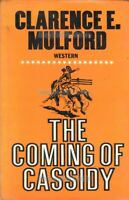 WESTERN: THE COMING OF CASSIDY by Clarence E Mulford (1972) - FAST WITH FREE P&P