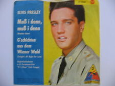 ELVIS PRESLEY  GERMAN PRESSING 1960 Muß i denn (Wooden Heart)  *RARE*