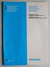 WEBASTO Wasser-Heizgeräte DBW 2010 Sensoric/2012 Sen/TRS Ersatzteilliste, 6.1988