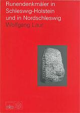 Runendenkmaler in Schleswig-Holstein und in Nordschleswig