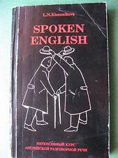 SPOKEN ENGLISH-40 TOPICAL DIALOGUES + MORE    RUSSIAN  BOOK