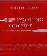Birgitt Wolf -- Cooking for Friends --- Prominente Kochen --