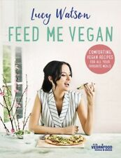 Feed Me Vegan 2017 Peta Award Winner Food Cook Book Healthy Eating Vegitarian