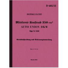 DKW NZ 350 WH NZ350 NZ-350 Bedienungsanleitung Handbuch Manual D605/11 Wehrmacht