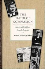 The Hand of Compassion: Portraits of Moral Choice during the Holocaust