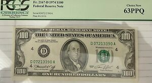 1974 $100 Federal Reserve Note PCGS 63 EPQ