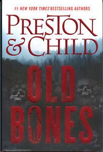 Douglas Preston & Lincoln Child OLD BONES hc NEW 1st Edition NORA KELLY