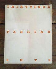 Thirtyfour Parking Lots in Los Angeles ED RUSCHA Second Edition