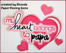 Heart Belongs To Papa title paper piecing Premade Scrapbook Pages by Rhonda
