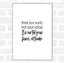 Raise Your Words Quote Jumbo Fridge Magnet