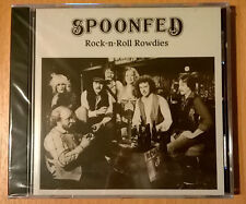 SPOONFED Rock-n-Roll Rowdies (CD neuf scellé/sealed) southern rock/38 Special