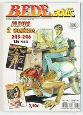 BD adultes  Bédé Adult N°113, Recueil de 2 numéros : n°245 et n°246
