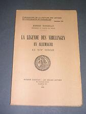 Moyen Age E. Tonnelat la legende des Nibelungen en Allemagne au XIX° siècle 1952