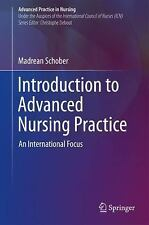 INTRODUCTION TO ADVANCED NURSING PRACTICE - SCHOBER, MADREAN